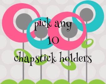 school SALE Chapstick holder - pick any 10 - lipstick keychain - lip balm holder
