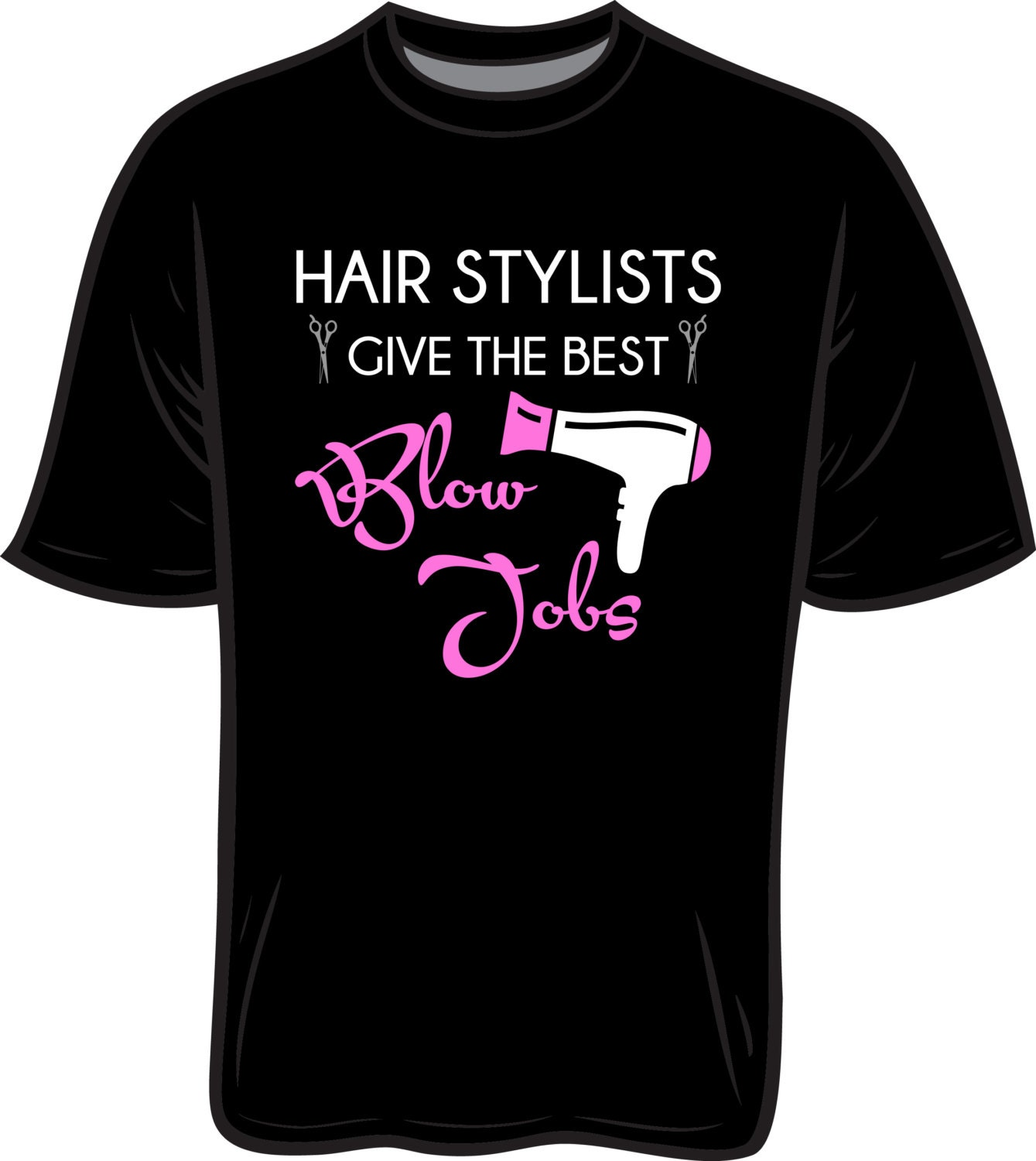 The Best Hair Stylist : Hair Stylists Give the Best Blow Jobs by SmoothCreationz on Etsy