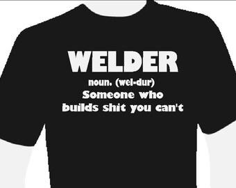 Welder- Noun... t shirt