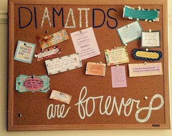 Diamonds are forever cork board