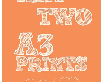 Any Two A3 Prints offer.