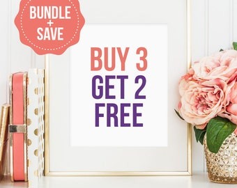 Buy three printables get two FREE! Bundle and save! (Digital download - JPG)