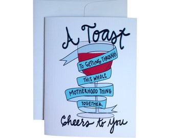 Printable Card for Friend - Motherhood - Cheers - Wine Toast - Instant Download