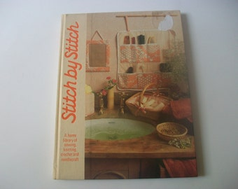Stitch by Stitch Book, Home Library of Sewing Knitting Crochet & Needlecraft Projects Volume 3, 1984