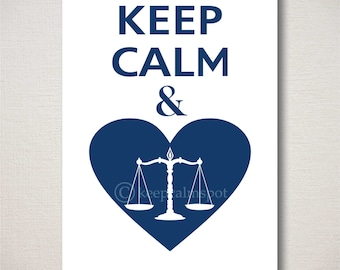 Keep Calm and LOVE JUSTICE Heart Typography Attorney Law Student Judge Art Print (Featured color: Regatta--choose your own colors)