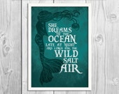 SALE - She Dreams of the Ocean - Mermaid Art Print Poster - Wall Decor, Inspirational Print, Home Decor, Gift,