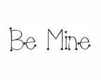 Be Mine Rubber Stamp - 197W07