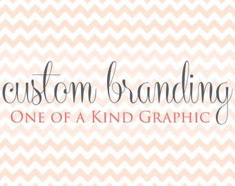 Custom Branding Element - Made to order!