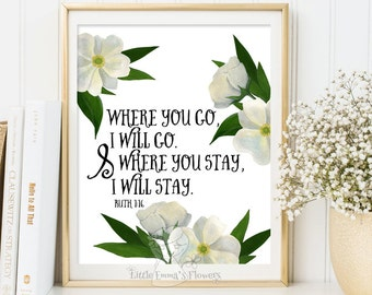 Bible verse art Where you go, I will go print Ruth 1 16 nursery decor printable wall art Scripture art bible verse print Scripture ID173