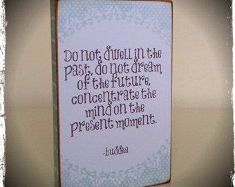 Do not dwell..