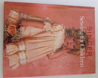 Singer Sewing for Children Sewing Reference Library Hardcover Book 1988