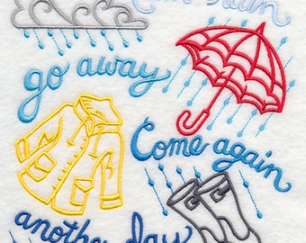 Rain Go Away Embroidered Flour Sack Hand/Dish Towel