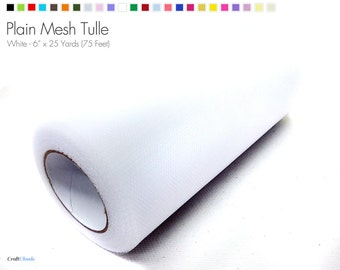"White Plain Nylon Mesh Tulle - 6"" x 25 Yards (75 Feet)"