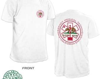 California EMT Shirt. Available in several colors. Available in many sizes. #1 Seller of California shirts!