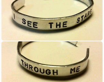 """I See The Stars Through Me - Hand-Stamped Aluminum Cuff Bracelet -1/4"""" wide"""