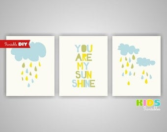 Printable DIY Nursery Art Prints You are my sunshine, Clouds, Rain Set of 3, 8x10 JPG files ( 3001S810 ) ( aa001 )