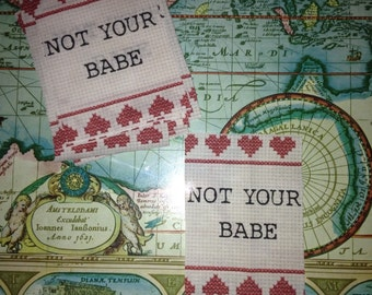 Not your babe patch, Not your babe fabric patch, Feminist patch,