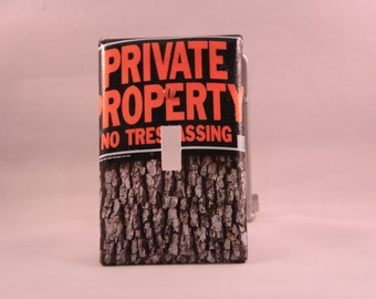 Private Property sign - decoupaged light switch cover