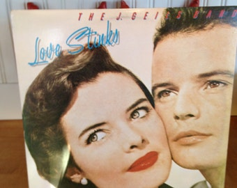 The J Geils Band Love Stinks Record Album #SOO-17016 Great Condition