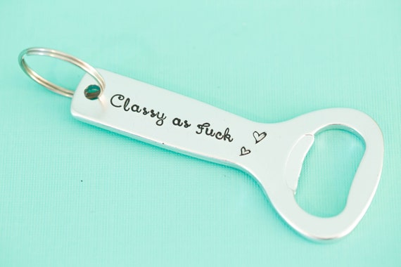 hand stamped bottle opener keychain classy as fuck by icraftcafe. Black Bedroom Furniture Sets. Home Design Ideas