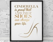 Gold funny wall art print, Printable poster, Cinderella gold print, wall decor, fashion quote, digital typography print, INSTANT DOWNLOAD.