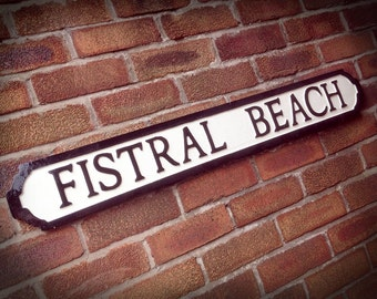 Fistral Beach Newquay Old Fashioned Street Sign