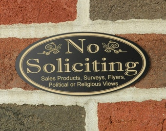 """No Soliciting Sign, """"No Soliciting etc."""" FREE SHIPPING - Oval permanently laser engraved"""