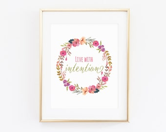 Live With Intention Art Print