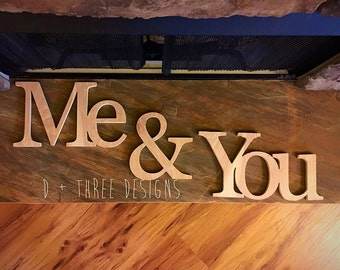 Me and You Wooden Letters, You and Me Wooden Letters, Wooden Letters, Wall Letters, Wooden Sign