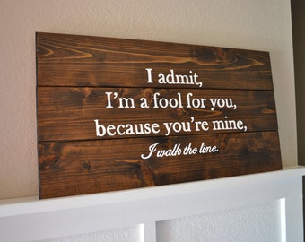 Walk The Line Wood Sign || Johnny Cash || Rustic Wood Sign || Rustic Decor || Wall Decor