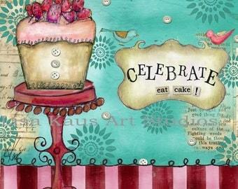 "Fab Chunky ""Celebrate, Eat Cake Print"" Print"