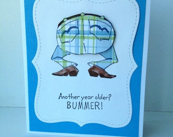 Masculine humorous birthday card, Paper pieced, hand stamped