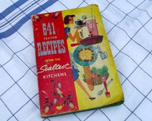 1954 Sealtest Cookbook, 641 Tested Recipes, Mid Century Cookbook From the Sealtest Kitchen