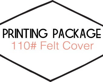 10ct. Printing: 100# Felt Cover Paper