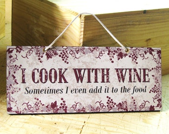 Wall Sign with Funny Wine Saying in Gray, Red & Black. Wine Sign. Kitchen Decor. Rustic Kitchen. Cooking Sign. Hostess Gift. Ready to Ship
