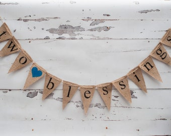 Two Blessings Banner, Twins Banner, Two Blessings Baby Banner, Twins Baby Shower Banner, B173