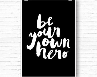 "Printable Art ""Be Your Own Hero"" Typography Poster Motivational Print Inspirational Minimalist Home Decor Black & White Fitness Motivation"