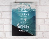 """Inspirational Hand Lettered Quote Print   """"Life Begins at the End of Your Comfort Zone""""   A4 Travel & Adventure Poster"""