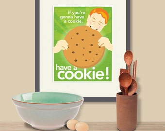 Have a Cookie!, Green Kitchen Art, Whimsical Cookie Art, Cookie Print