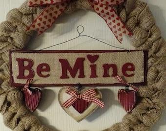 Be Mine Valentine's Day  Burlap Wreath