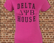 DELTA HOUSE women's junior fit T-Shirt - all sizes available - funny delta psi beta frat vintage neighbors tee UG659