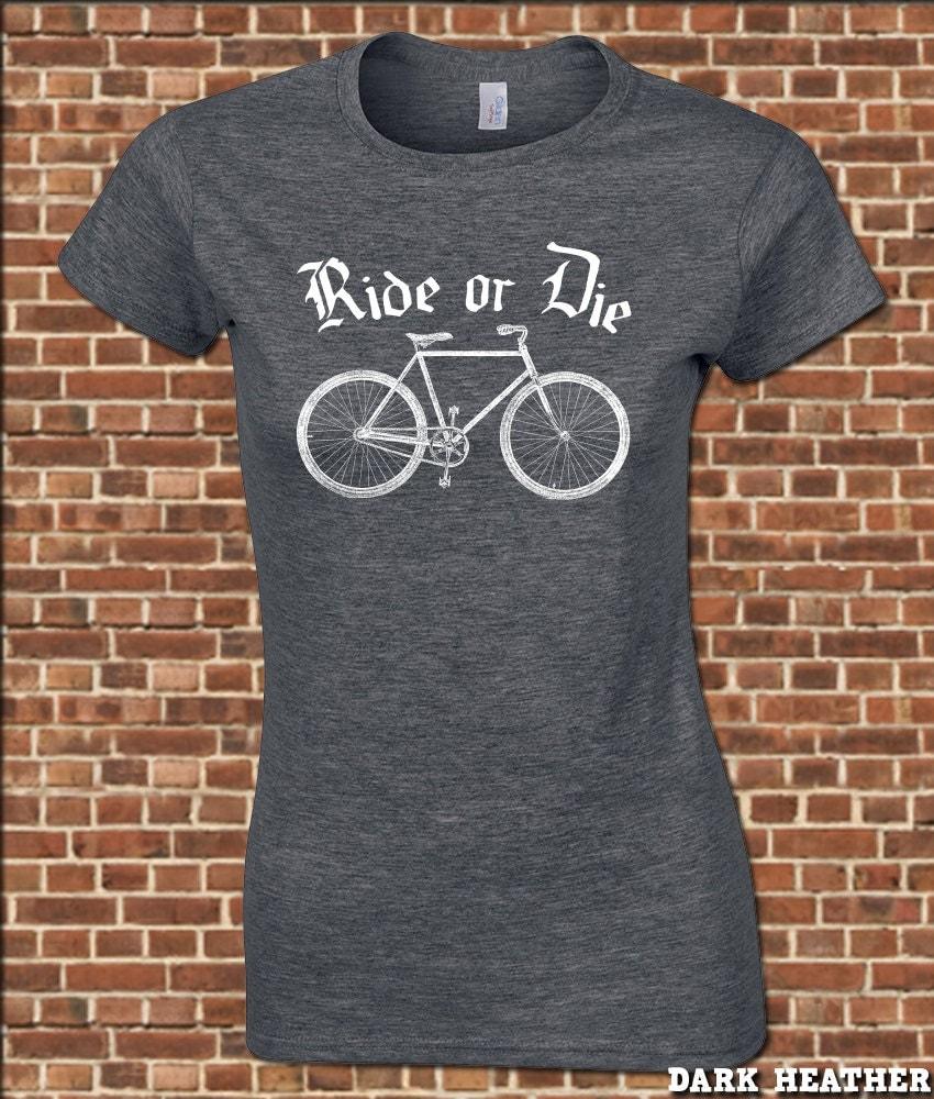 Ride or Die Shirt Ride or Die Women's Junior Fit