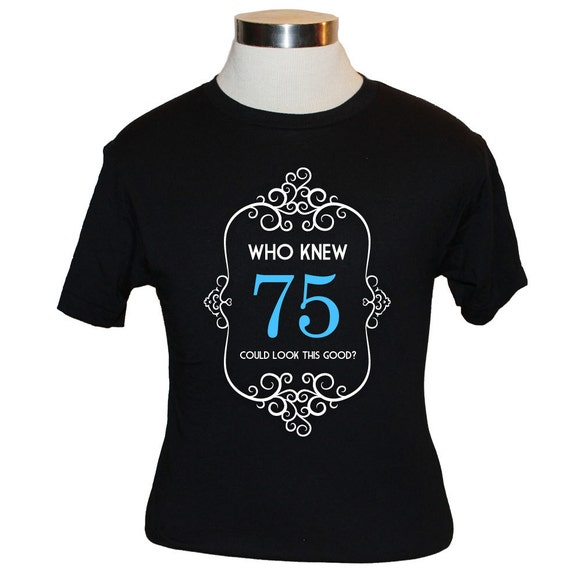 MenS By Funny Birthday Shirt 75th Gift Ideas For Men T