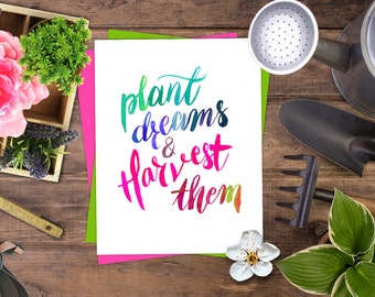 Plant dreams and harvest them quote print art. Inspirational poster, Inspirational print, Inspirational printable wall art Colorful poster