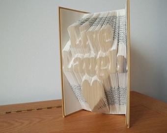Live, Laugh, love ( heart) bookfolding pattern, 3 line pattern, mmf