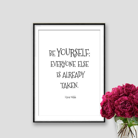 Be yourself oscar wilde quote motivational quote by for Art and decoration oscar wilde