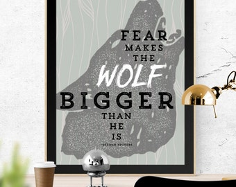 Fear Makes the Wolf Larger Than He Is, German Proverb, Fear Quote, Wolf Art, Typography, 11x14 Color Print, Printable Art, Digital Download