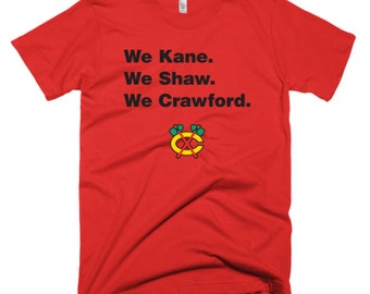 "Chicago Blackhawks ""We Kane. We Shaw. We Crawford."" custom t-shirt"