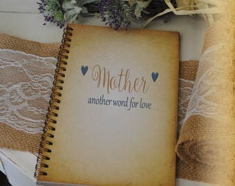Mother's Day Gift, Journal, Writing Journal - Mother Another Word for Love, Custom Personalized Journals Vintage Style Book