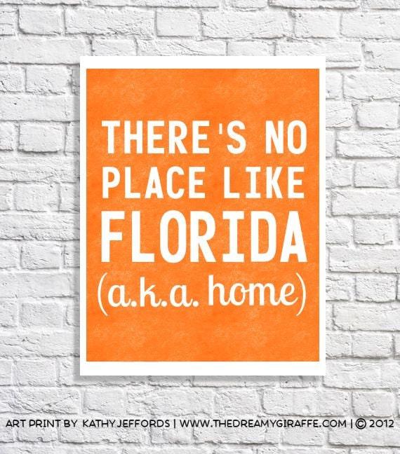 Florida Art Print Home Quote Florida Wall Decor Florida Love